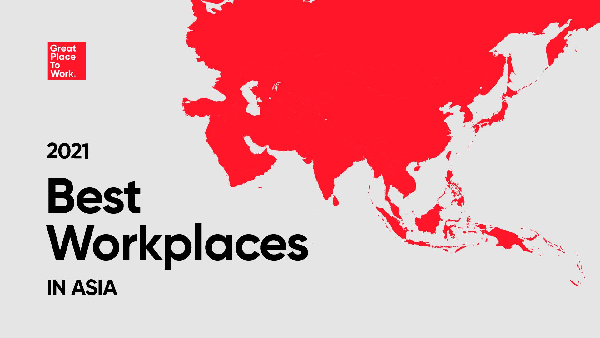 2021年版 アジア地域における「働きがいのある会社」ベストカンパニーに選出